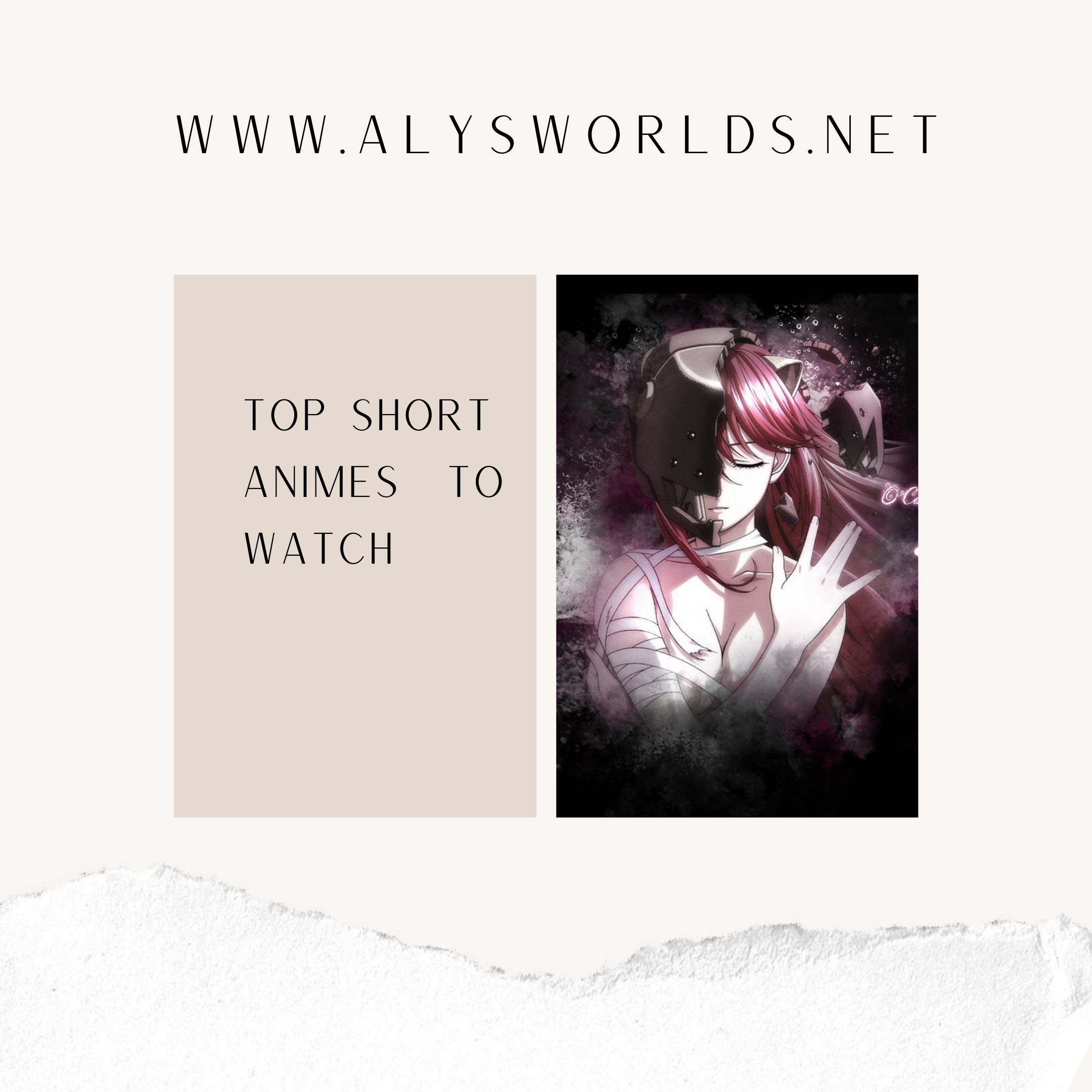 Top 6 short animes !